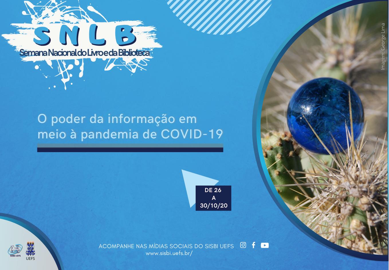 2020_10_20_SISBI_UEFS_promove_edicao_virtual_da_Semana_Nacional_do_Livro_e_da_Biblioteca_2020