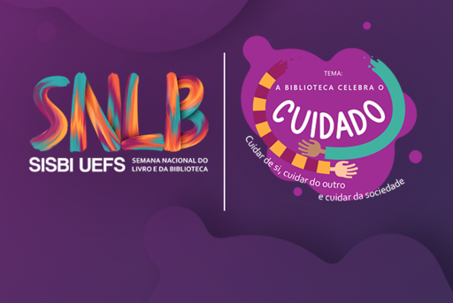 SISBI UEFS divulga a sua programação para a Semana Nacional do Livro e da Biblioteca 2021